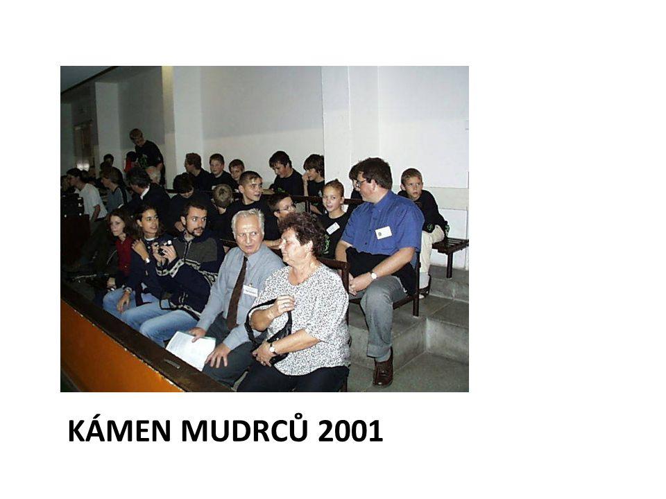 KÁMEN MUDRCŮ 2001