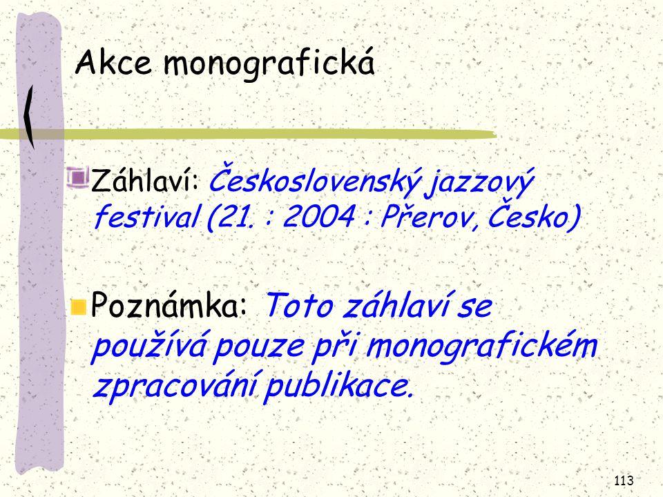 113 Akce monografická Záhlaví: Československý jazzový festival (21.