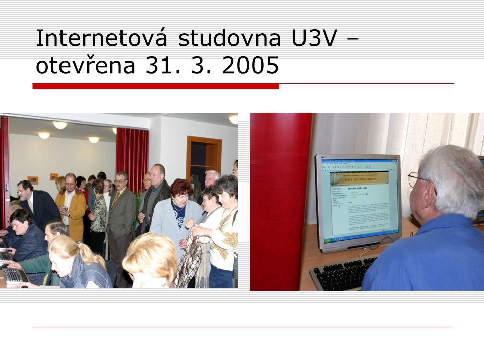 Internetová studovna U3V – otevřena 31. 3. 2005
