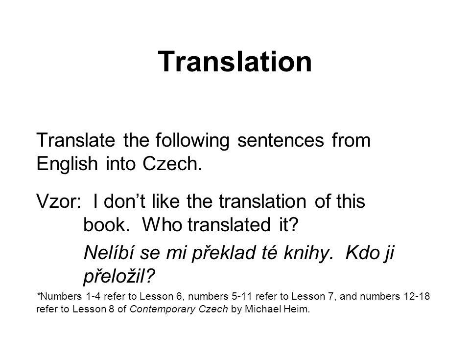 Translation 1. I wonder where he is working now.