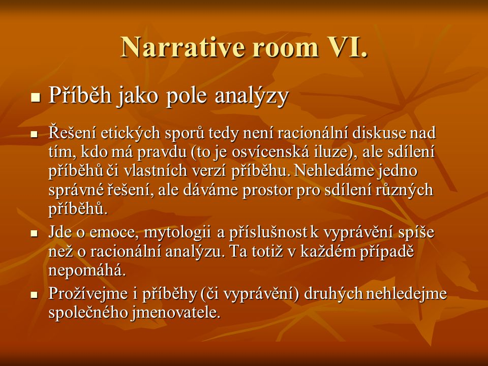 Narrative room VI.