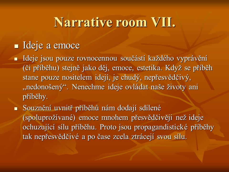 Narrative room VIII.Jak na Narrative room v praxi I.