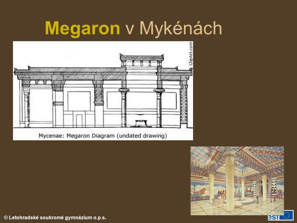 © Letohradské soukromé gymnázium o.p.s. Megaron v Mykénách