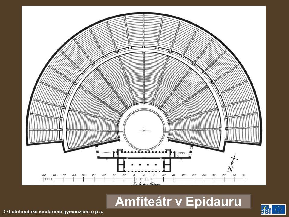 © Letohradské soukromé gymnázium o.p.s. Amfiteátr v Epidauru