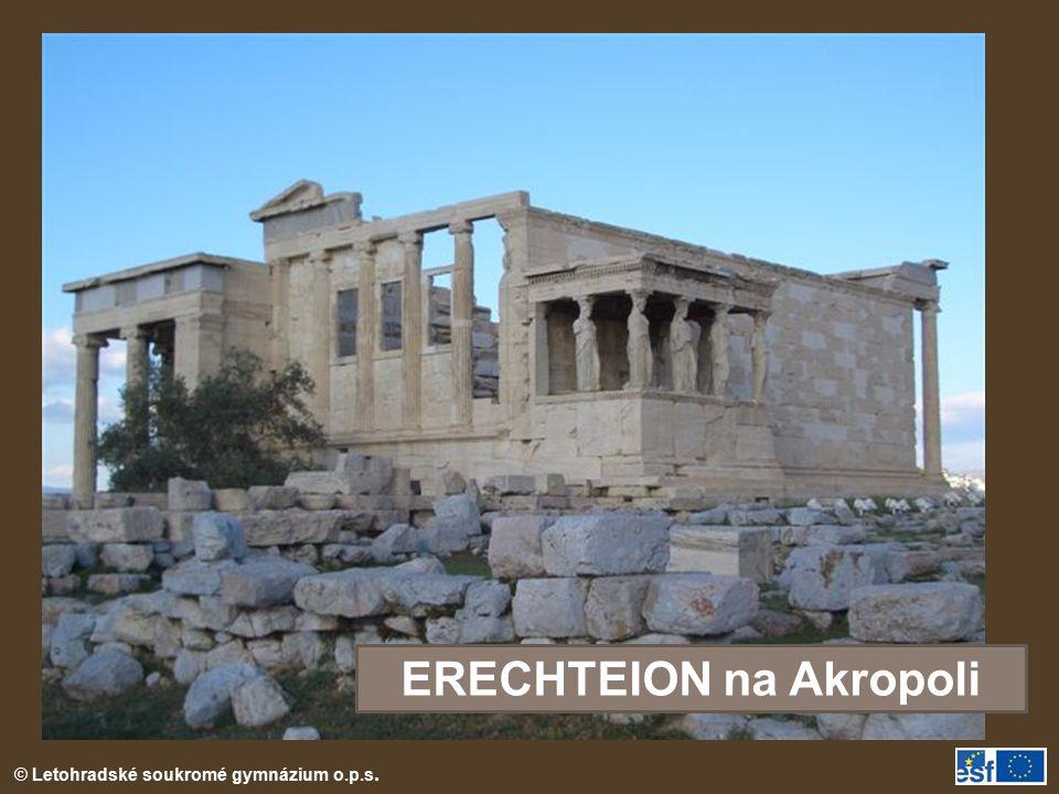 © Letohradské soukromé gymnázium o.p.s. ERECHTEION na Akropoli