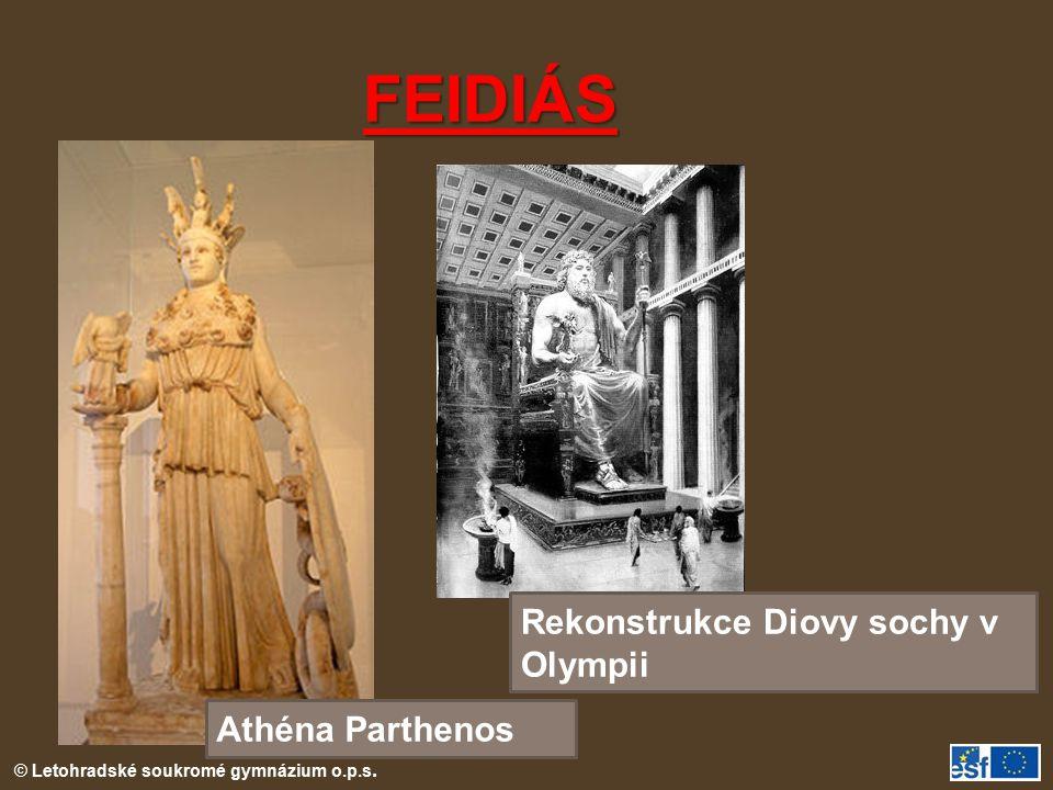 © Letohradské soukromé gymnázium o.p.s. FEIDIÁS Athéna Parthenos Rekonstrukce Diovy sochy v Olympii