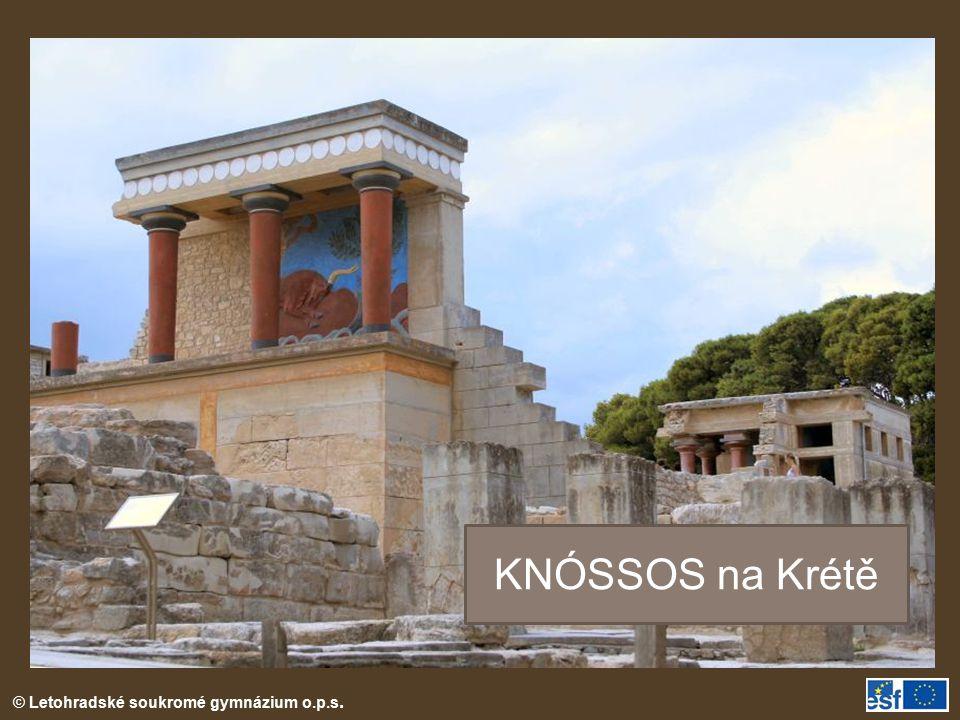 © Letohradské soukromé gymnázium o.p.s. KNÓSSOS na Krétě
