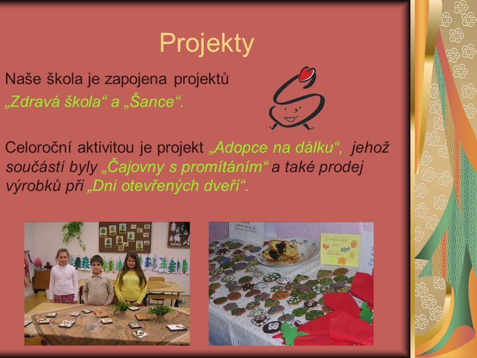 """Projekty Naše škola je zapojena projektů """"Zdravá škola a """"Šance ."""