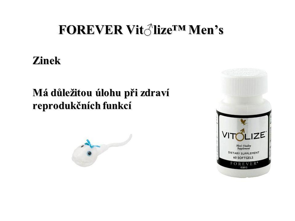 FOREVER Vit♂lize™ Men's FOREVER Vit♂lize™ Men's Zinek Má důležitou úlohu při zdraví reprodukčních funkcí
