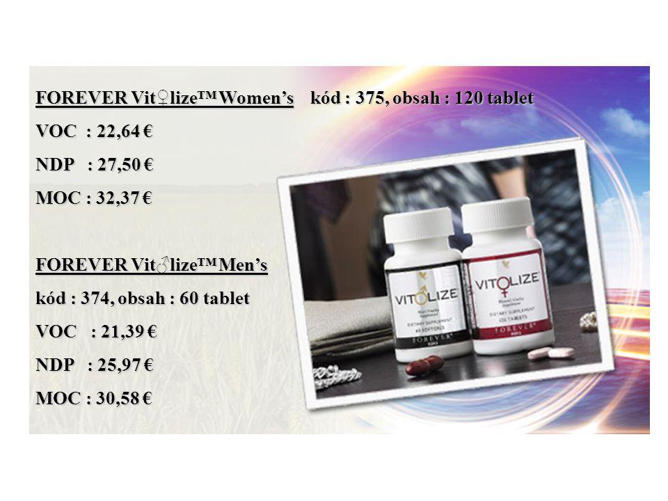 FOREVER Vit♀lize™ Women's kód : 375, obsah : 120 tablet VOC : 22,64 € NDP : 27,50 € MOC : 32,37 € FOREVER Vit♂lize™ Men's kód : 374, obsah : 60 tablet VOC : 21,39 € NDP : 25,97 € MOC : 30,58 €