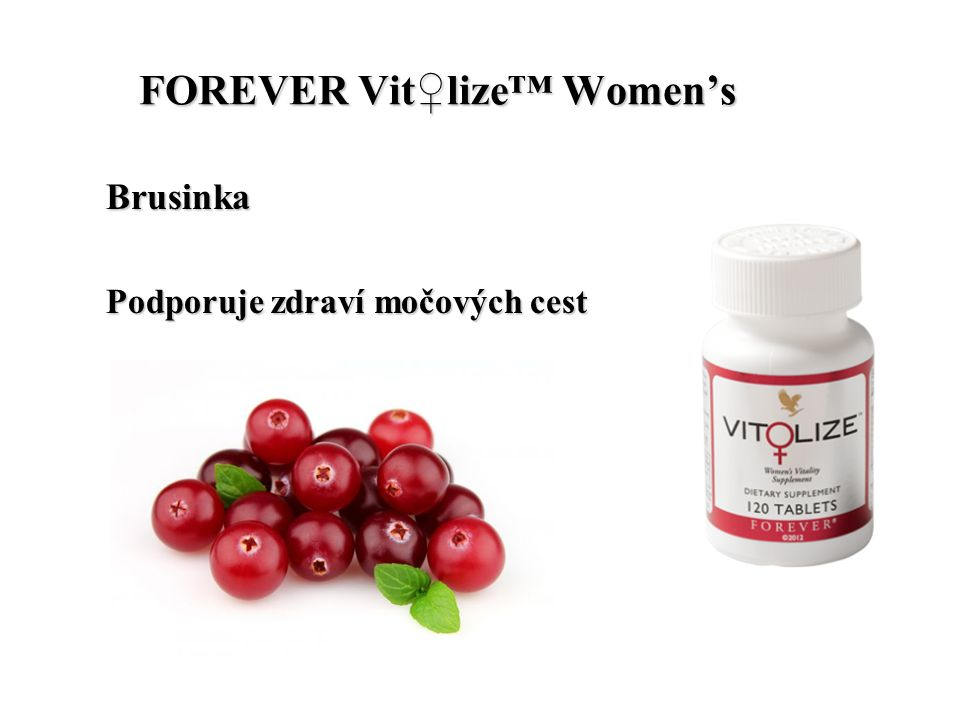 FOREVER Vit♀lize™ Women's FOREVER Vit♀lize™ Women's Brusinka Podporuje zdraví močových cest
