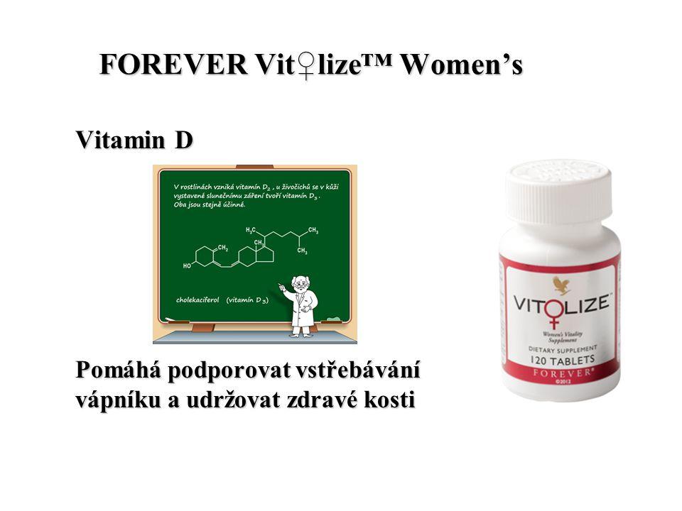 FOREVER Vit♀lize™ Women's FOREVER Vit♀lize™ Women's Vitamin D Pomáhá podporovat vstřebávání vápníku a udržovat zdravé kosti
