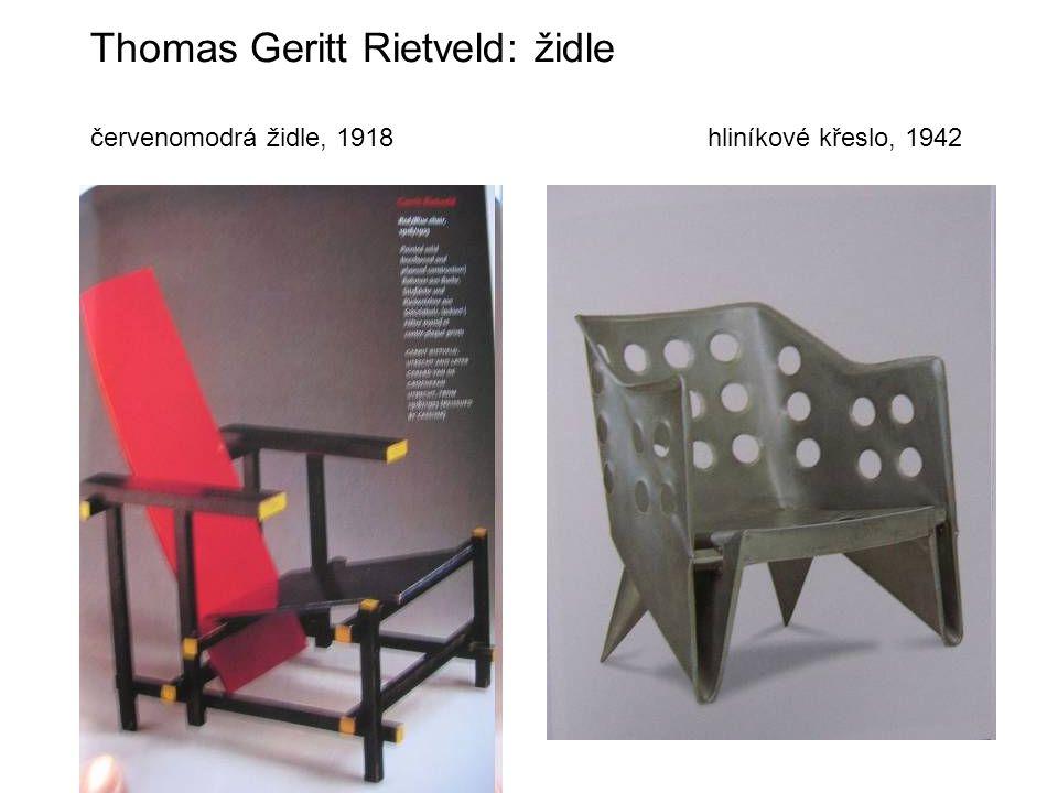 Thomas Geritt Rietveld: židle červenomodrá židle, 1918 hliníkové křeslo, 1942
