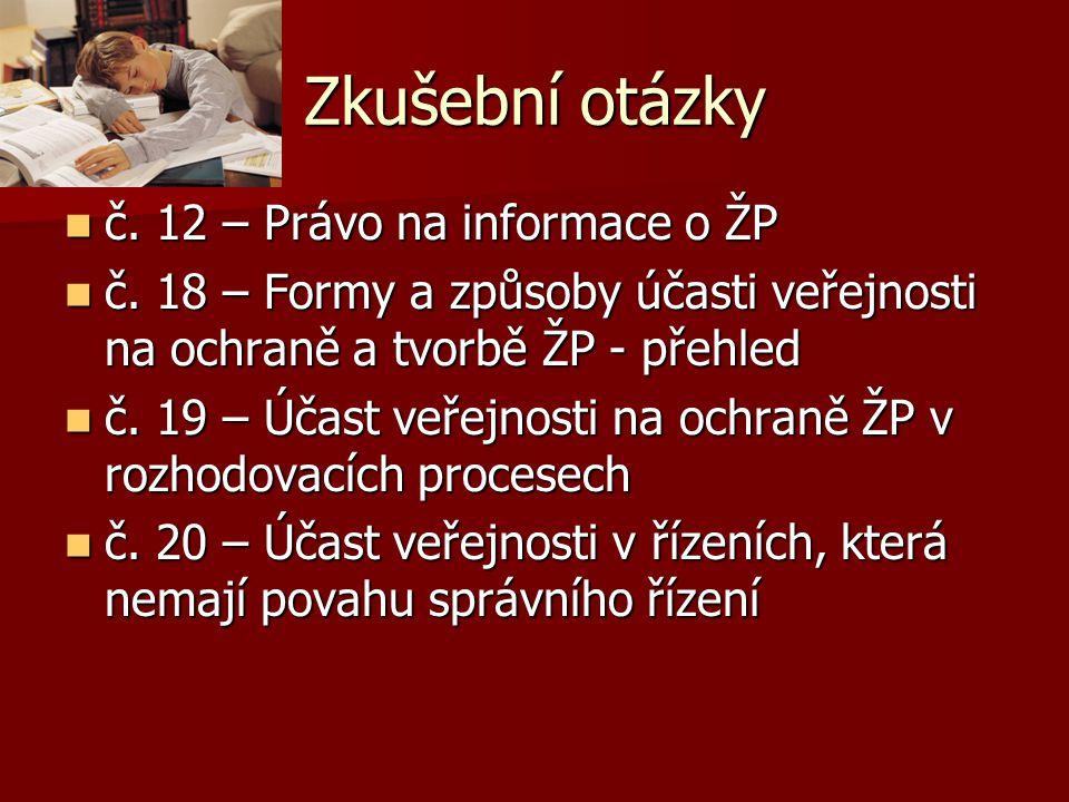 Zkušební otázky č. 12 – Právo na informace o ŽP č.
