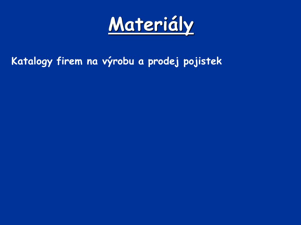 Materiály Katalogy firem na výrobu a prodej pojistek