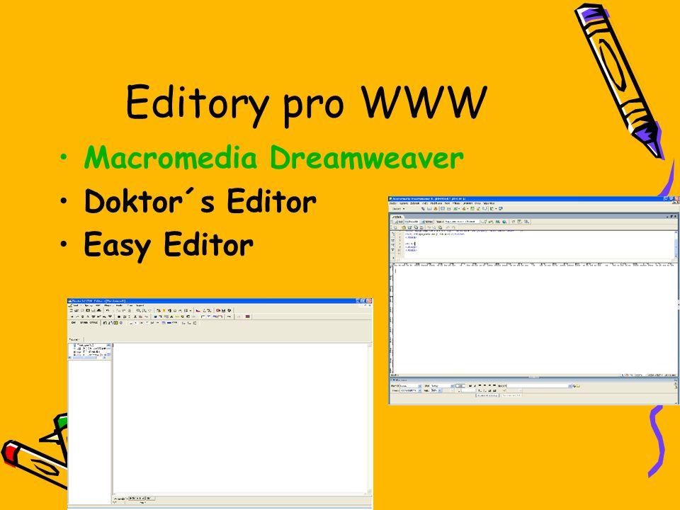 Editory pro WWW Macromedia Dreamweaver Doktor´s Editor Easy Editor