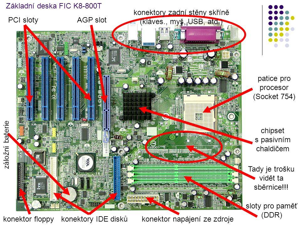 Základní deska FIC K8-800T patice pro procesor (Socket 754) chipset s pasivním chaldičem sloty pro paměť (DDR) konektor napájení ze zdrojekonektory ID