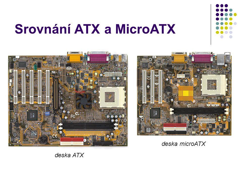 Srovnání ATX a MicroATX deska ATX deska microATX