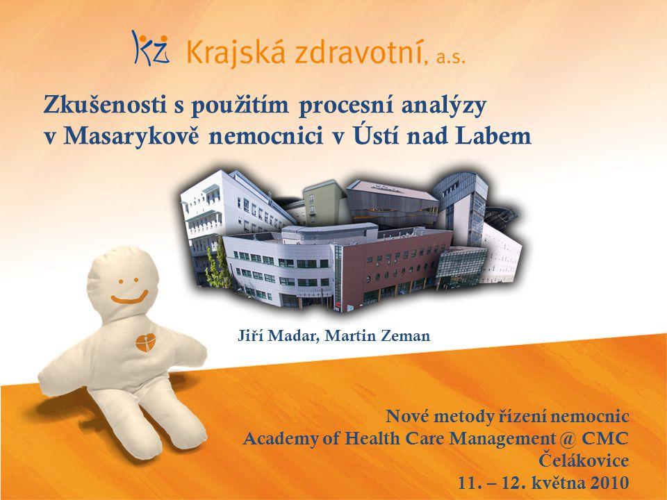 Nové metody ř ízení nemocnic Č elákovice 2010 Rok 2007 – transformace 5 nemocnic do jediné a.s.