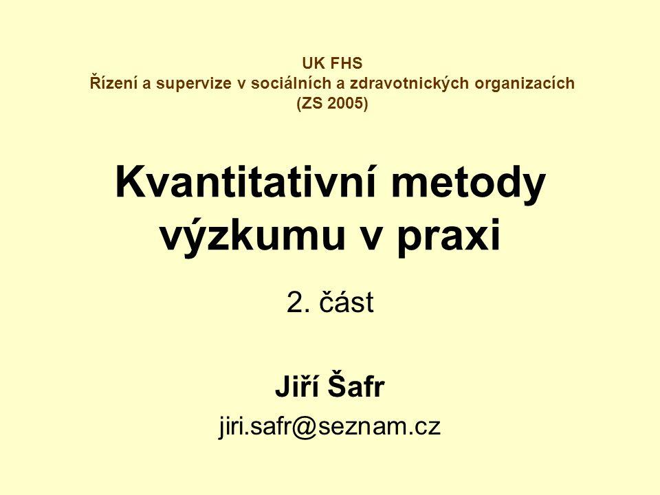 Kvantitativní metody výzkumu v praxi 2.