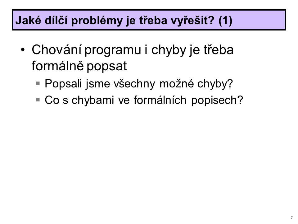 7 Jaké dílčí problémy je třeba vyřešit.