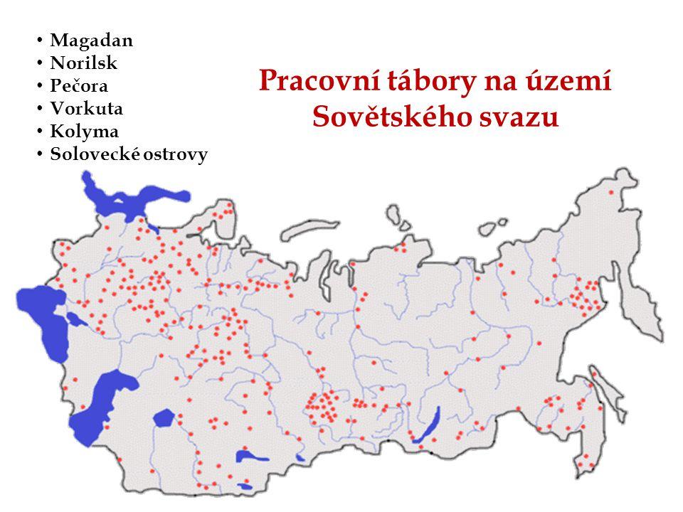 Magadan Norilsk Pečora Vorkuta Kolyma Solovecké ostrovy Pracovní tábory na území Sovětského svazu