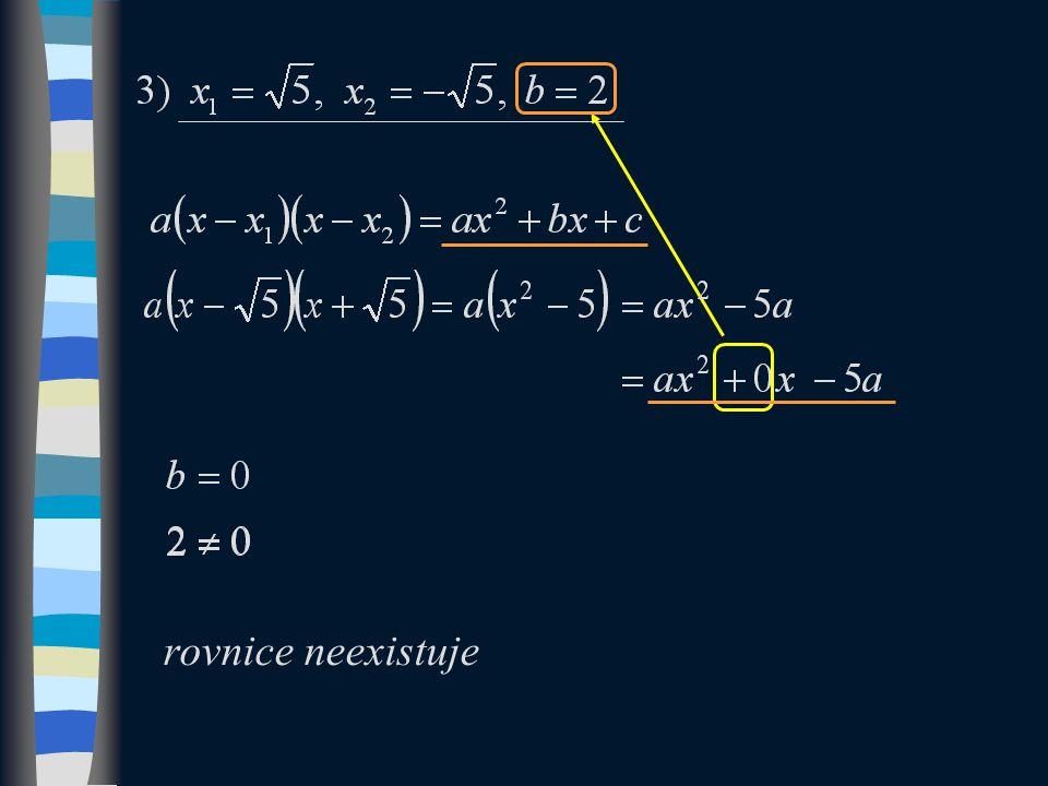 rovnice neexistuje
