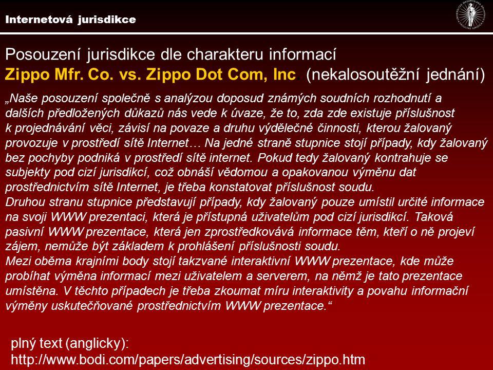 Posouzení jurisdikce dle charakteru informací Zippo Mfr.