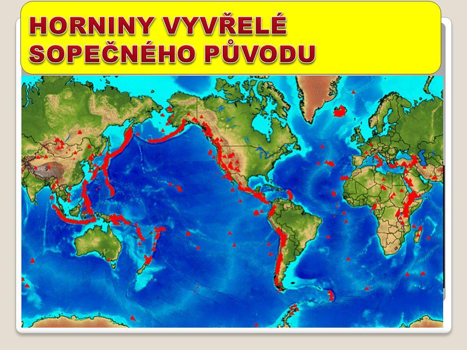"magma na zemském povrchu = LÁVA je pórovitá (unikající plyny ji ""prokypřily"") a lehká SOPEČNÝ POPEL, SOPEČNÉ SKLO (obsidián) A PEMZA sopečná činnost:"
