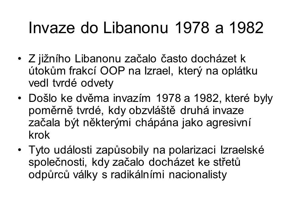 Invaze do Libanonu 1978 a 1982 Z jižního Libanonu začalo často docházet k útokům frakcí OOP na Izrael, který na oplátku vedl tvrdé odvety Došlo ke dvě