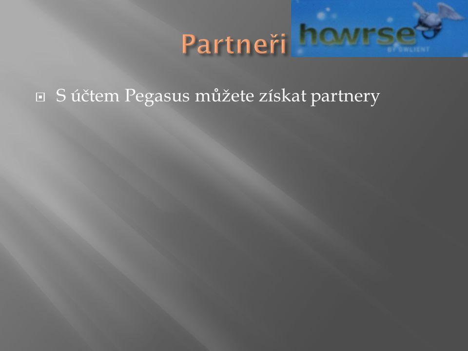  S účtem Pegasus můžete získat partnery