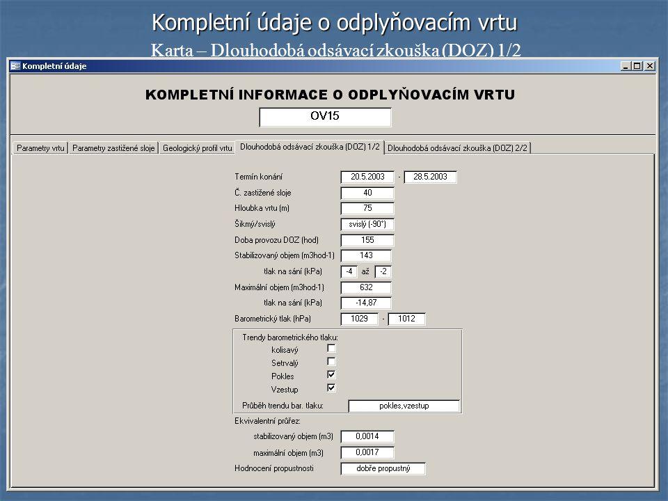 Kompletní údaje o odplyňovacím vrtu Karta – Dlouhodobá odsávací zkouška (DOZ) 1/2