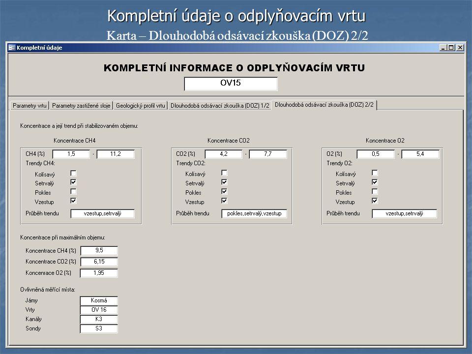 Kompletní údaje o odplyňovacím vrtu Karta – Dlouhodobá odsávací zkouška (DOZ) 2/2