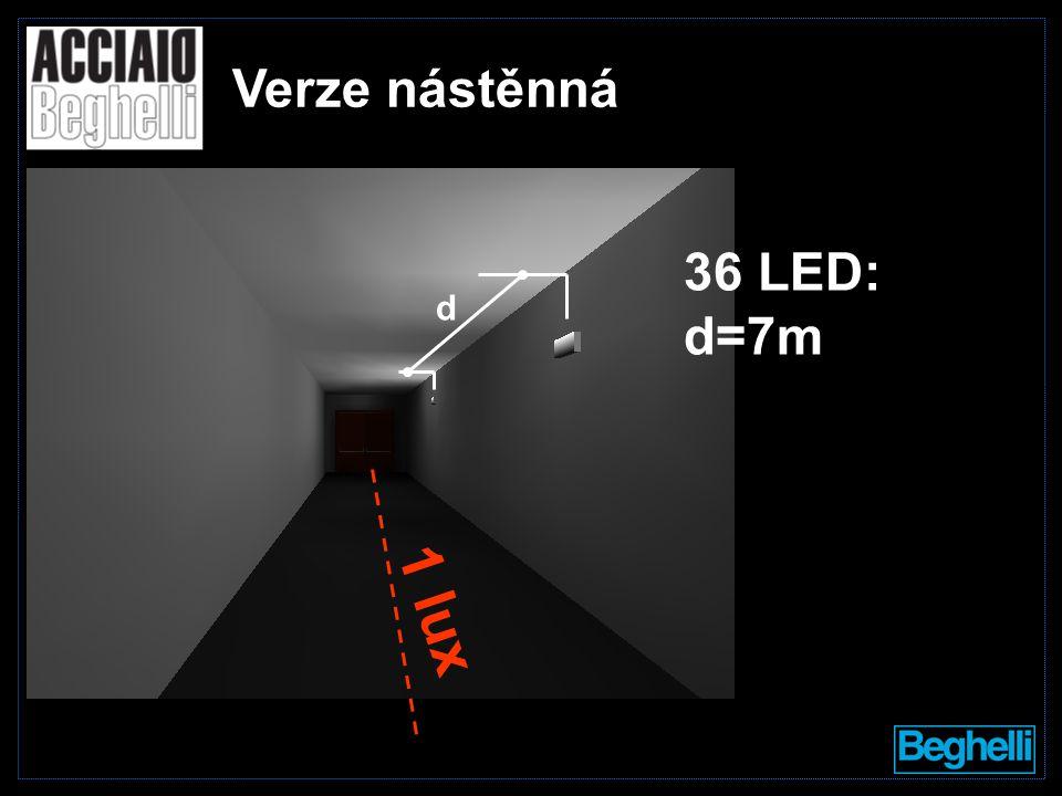 d Verze nástěnná 36 LED: d=7m 1 lux