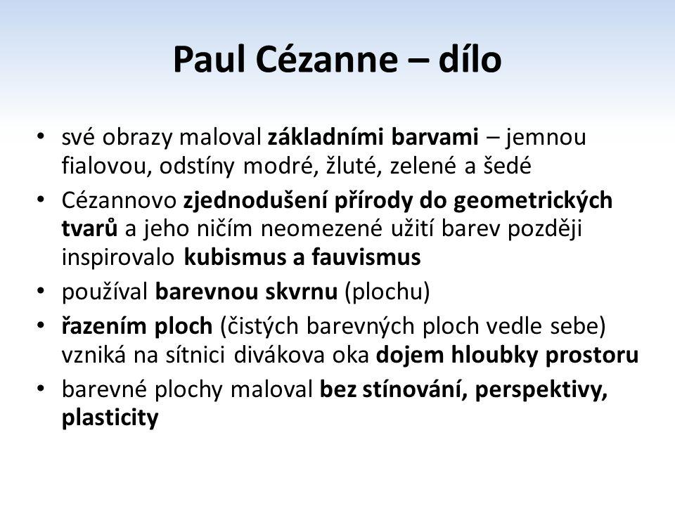 Hora Sainte – Victoire Černý zámek Hora Sainte – Victoire a Černý zámek Jablka a pomeranče Zátiší s cibulí Zátiší Vlastní podobizna Portrét Cezannova syna Portrét Victora Chocqueta Autoportrét Paul Cézanne – dílo