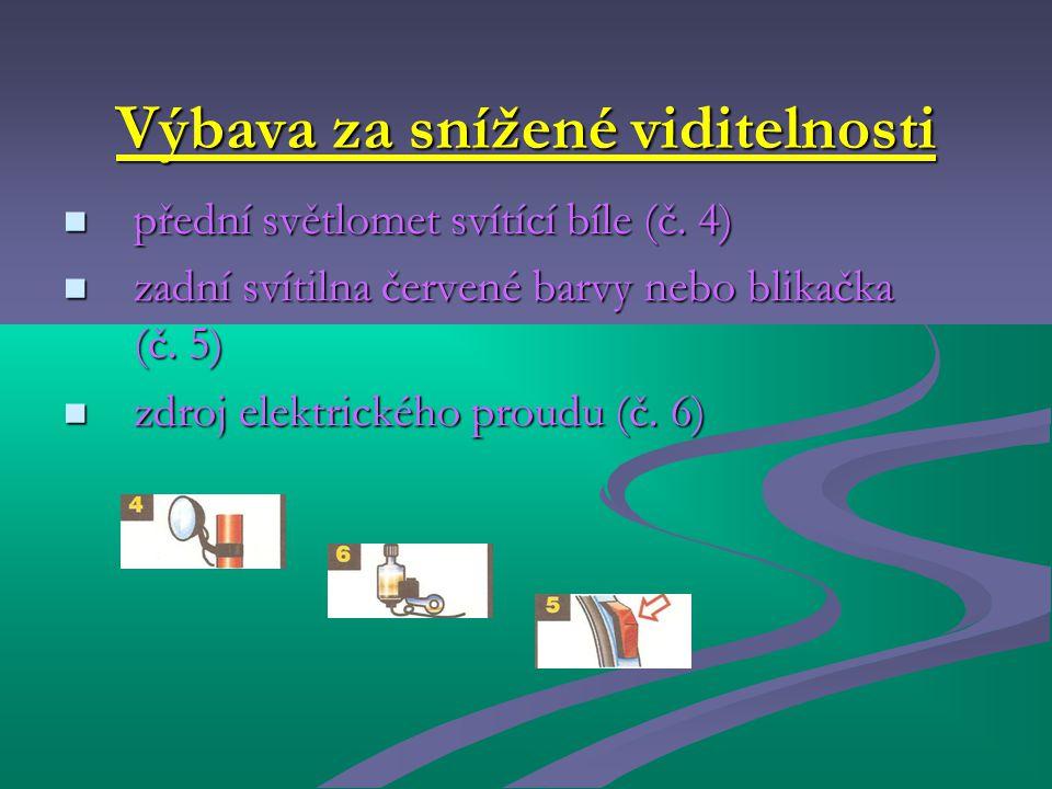Výbava za snížené viditelnosti přední světlomet svítící bíle (č.