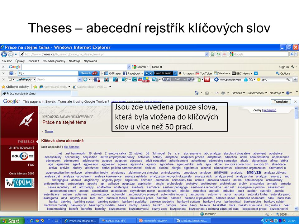 Theses – abecední rejstřík klíčových slov Jsou zde uvedena pouze slova, která byla vložena do klíčových slov u více než 50 prací.