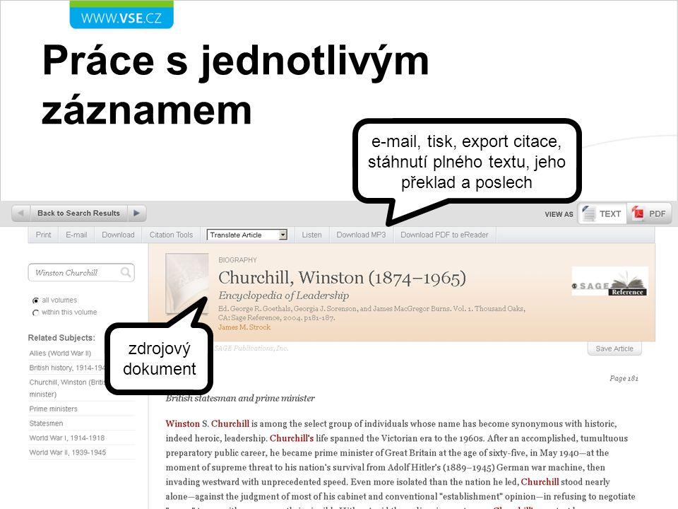 Práce s jednotlivým záznamem zdrojový dokument e-mail, tisk, export citace, stáhnutí plného textu, jeho překlad a poslech