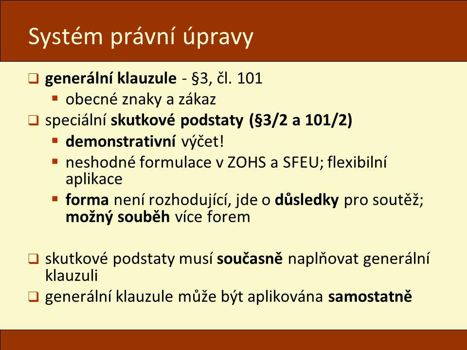 Systém právní úpravy  generální klauzule - §3, čl.