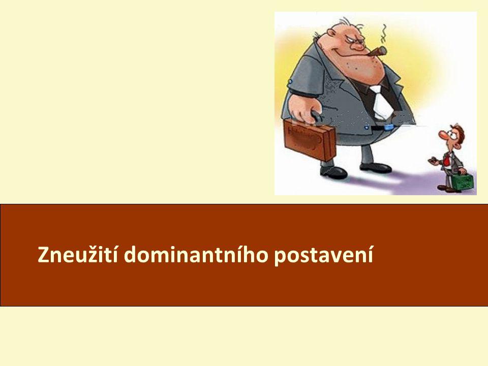 BEV502Zk Josef Šilhán, Právnická fakulta, MU Zneužití dominantního postavení