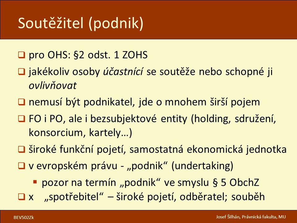 BEV502Zk Josef Šilhán, Právnická fakulta, MU  pro OHS: §2 odst.