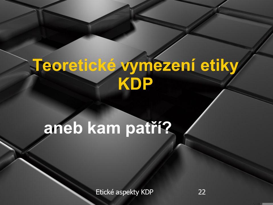 Etické aspekty KDP 1313 Obavy studentů V.