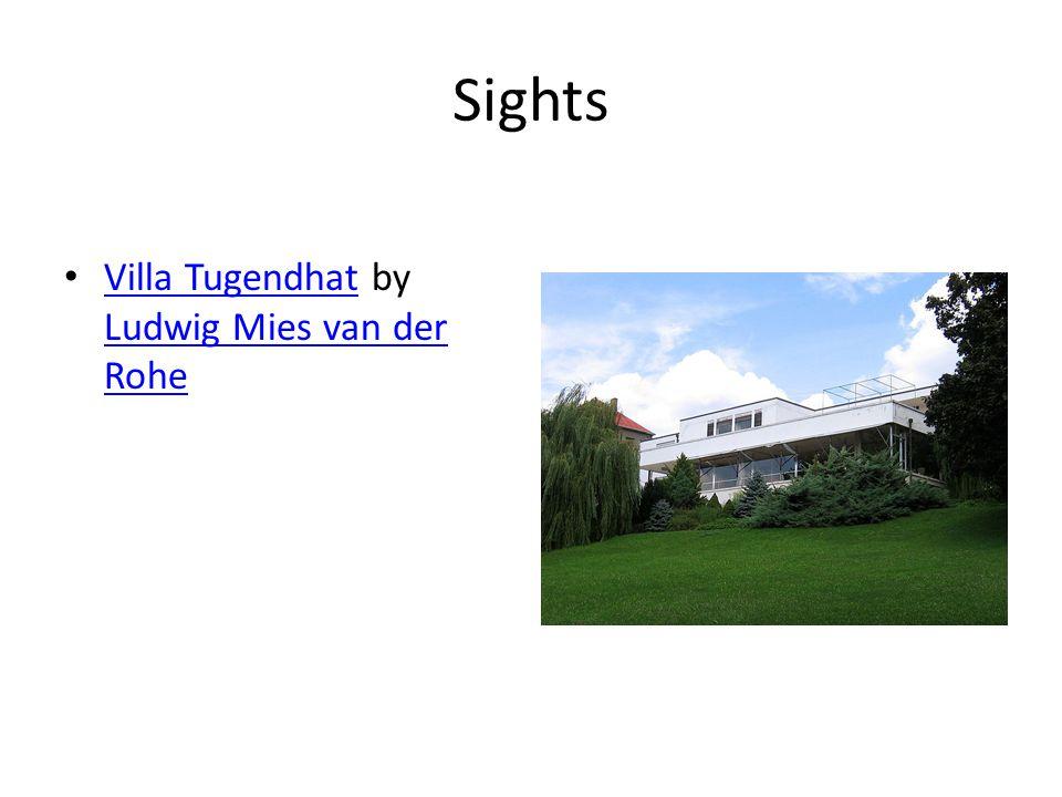Sights Villa Tugendhat by Ludwig Mies van der Rohe Villa Tugendhat Ludwig Mies van der Rohe