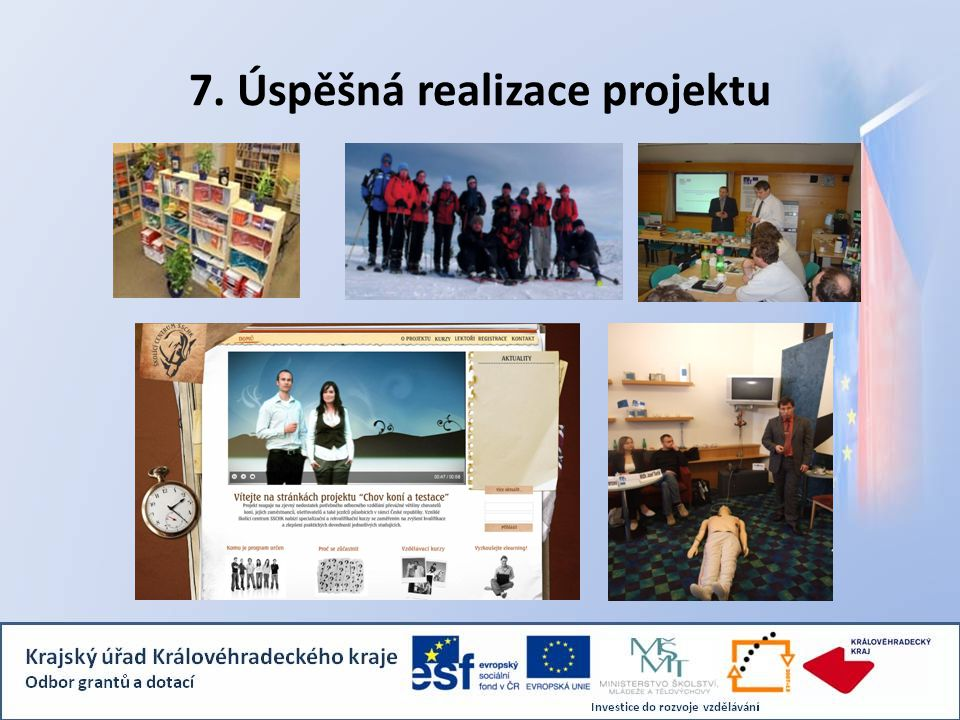 7. Úspěšná realizace projektu