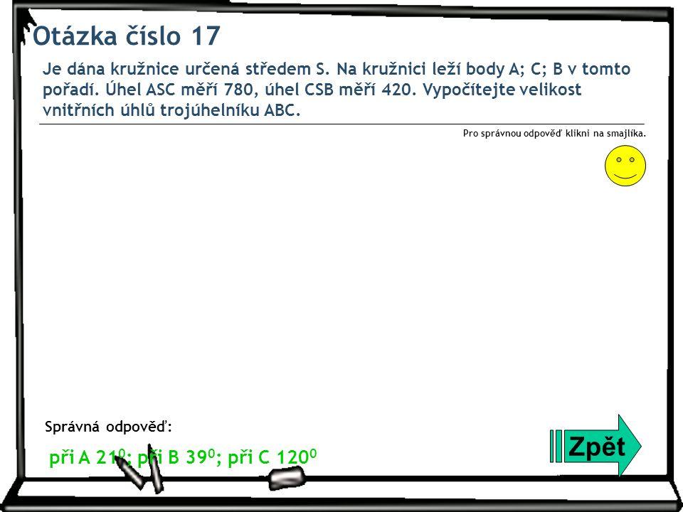 Otázka číslo 17 Je dána kružnice určená středem S.