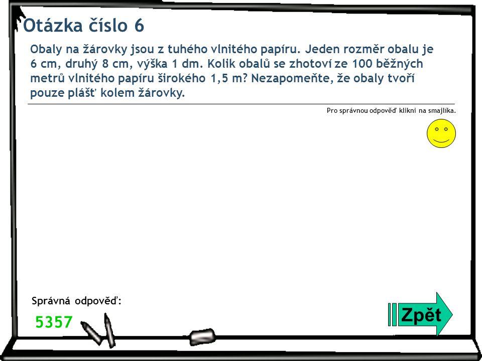 Otázka číslo 7 Délku obdélníkové chmelnice zvětšil pan Novák o 5 % a její šířku o 10 %.