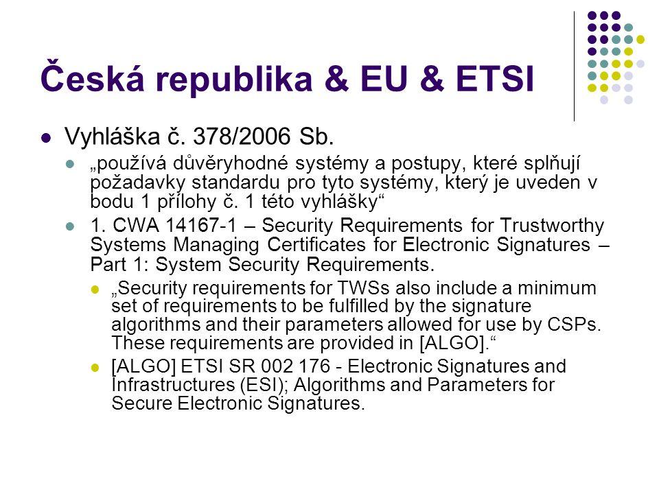 Česká republika & EU & ETSI Vyhláška č. 378/2006 Sb.