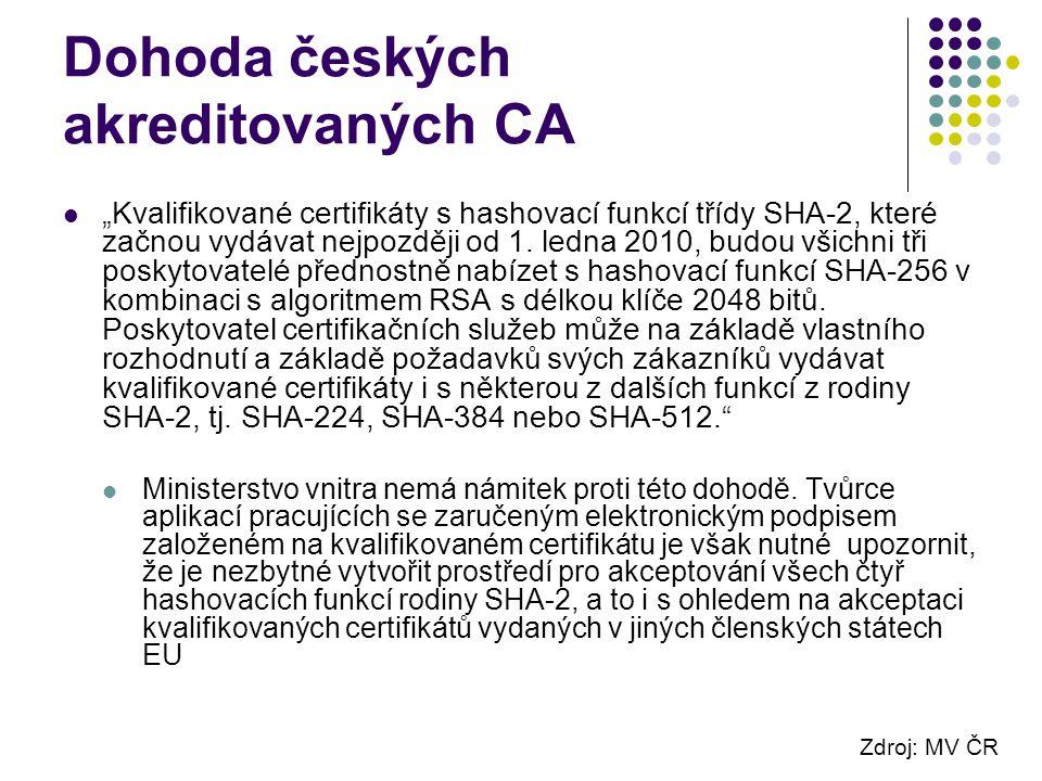 """Dohoda českých akreditovaných CA """"Kvalifikované certifikáty s hashovací funkcí třídy SHA-2, které začnou vydávat nejpozději od 1."""