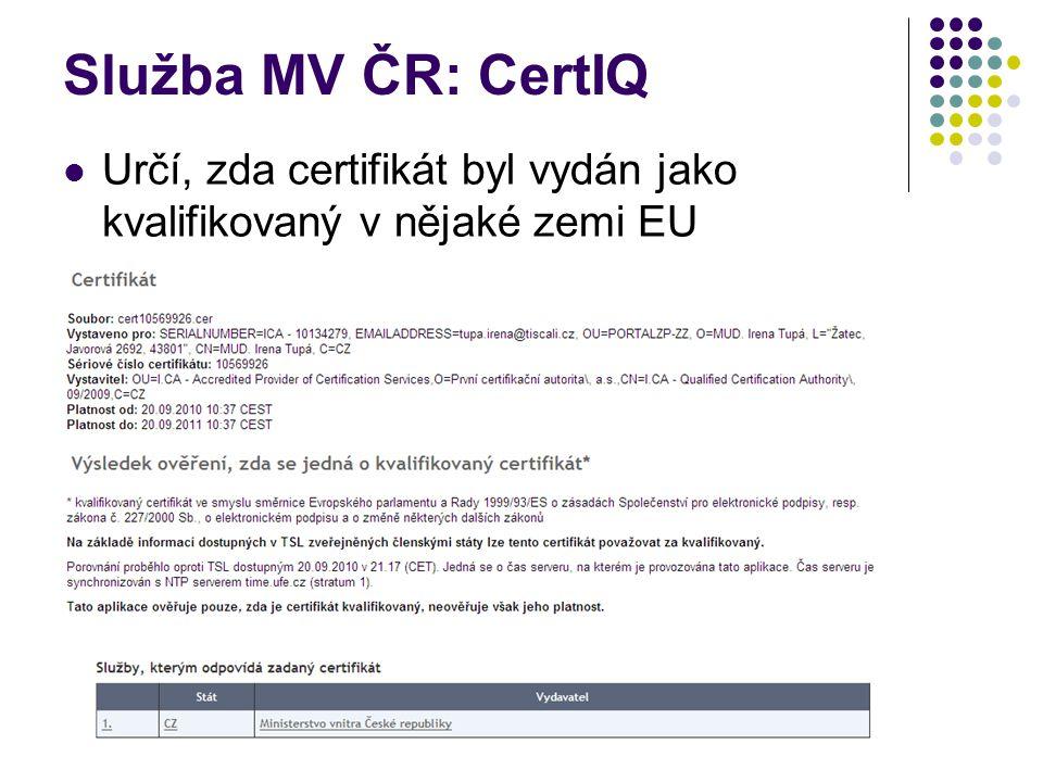 Služba MV ČR: CertIQ Určí, zda certifikát byl vydán jako kvalifikovaný v nějaké zemi EU