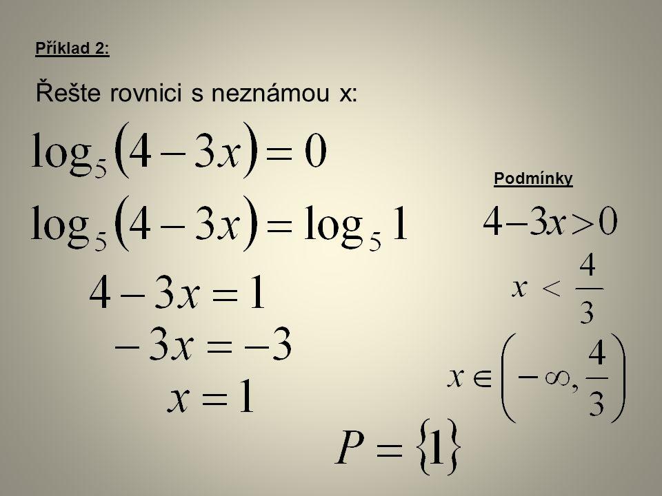 Příklad 2: Řešte rovnici s neznámou x: Podmínky